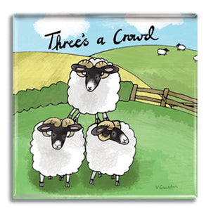 Threes a Crowd  Fridge Magnet<br>(Pack of 10)