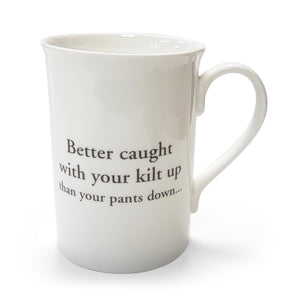 Better caught with your kilt up Mug<br>(Pack of 6)