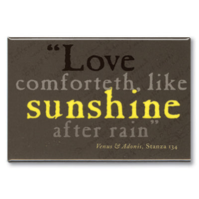 Love Comforteth Like Sunshine Fridge Magnet<br>(Pack of 10)