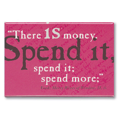 Spend It Fridge Magnet<br>(Pack of 10)