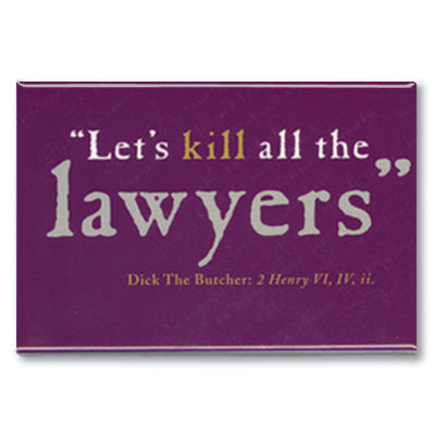 Kill all the Lawyers Fridge Magnet<br>(Pack of 10)