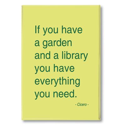 Cicero - if you have a garden Fridge Magnet<br>(Pack of 10)