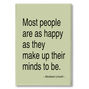 Lincoln - most people are as happy Fridge Magnet<br>(Pack of 10)