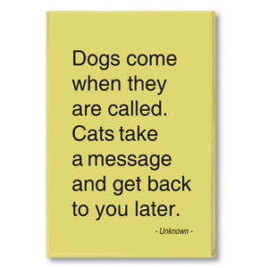 Anon - dogs come when they are called Fridge Magnet<br>(Pack of 10)