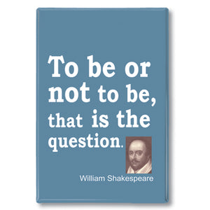 Shakespeare - to be or not to be Fridge Magnet<br>(Pack of 10)