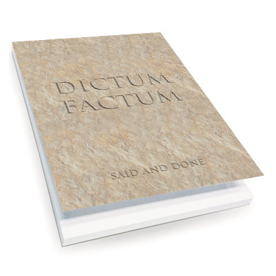 Dictum Factum (Said and Done) Notepad<br>(Pack of 10)