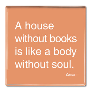 Cicero - A House Without Books Fridge Magnet<br>(Pack of 10)