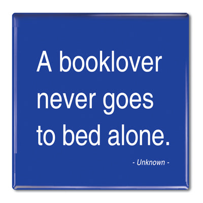 Anon - A Booklover Never Goes to Bed Alone Fridge Magnet<br>(Pack of 10)