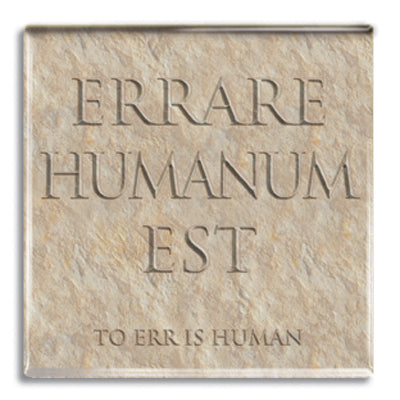 Errare Humanum Est (To Err is Human) Fridge Magnet<br>(Pack of 10)