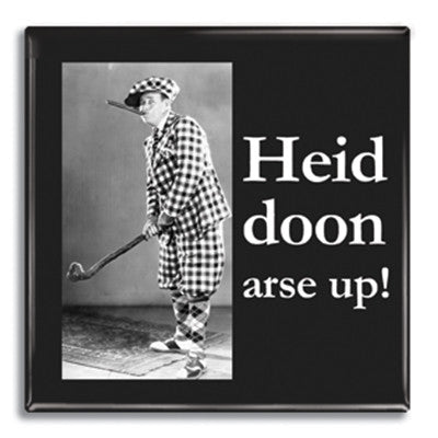 Heid doon arse up! Fridge Magnet<br>(Pack of 10)
