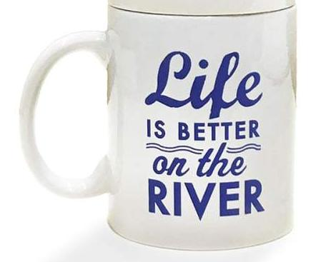 Life Is Better On The River Mug