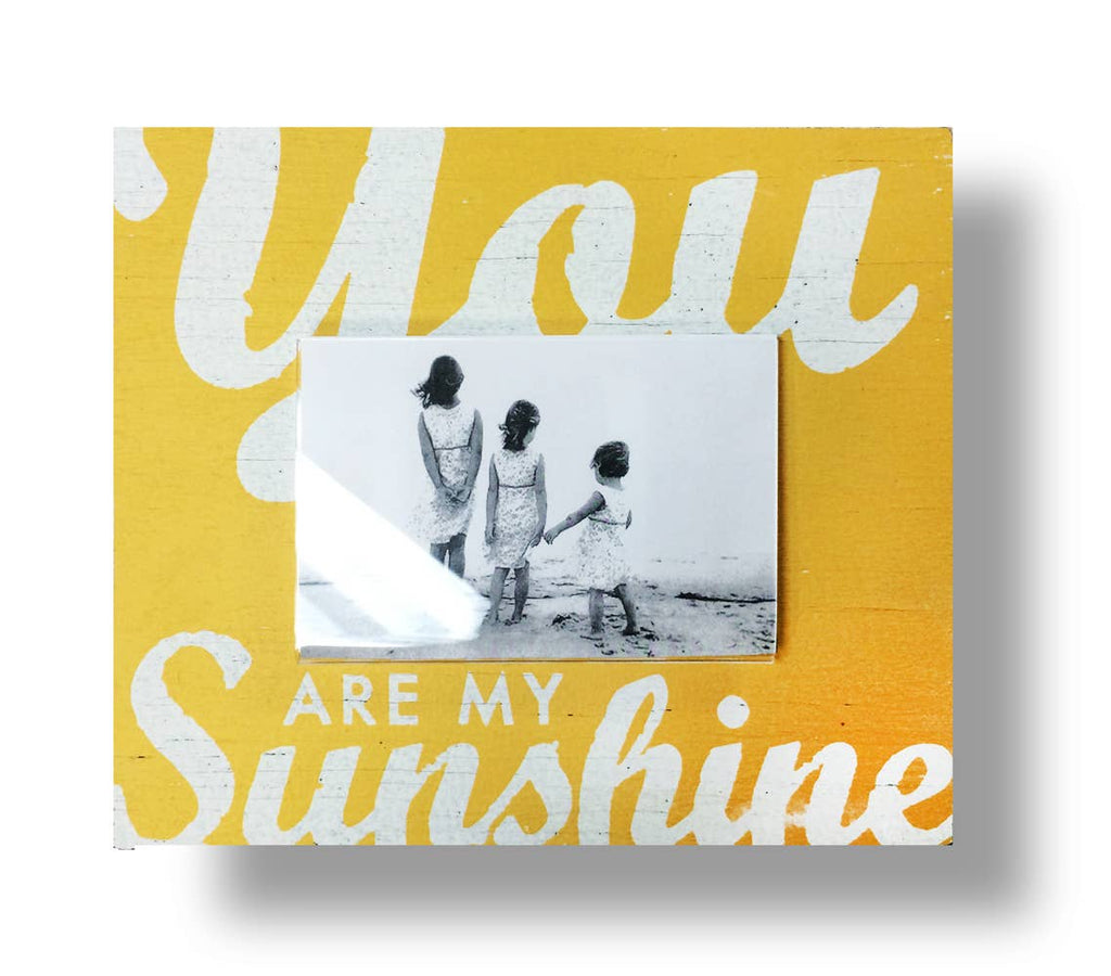 You Are My Sunshine Frame (4x6)