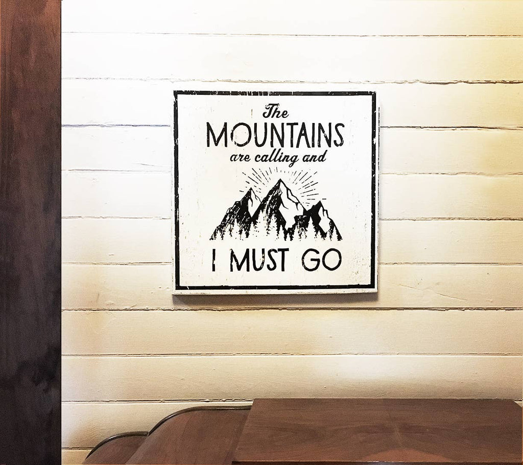 Mountains are Calling Black Sign (16x16)