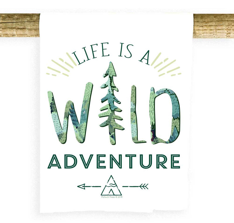 Life is a Wild Adventure Towel
