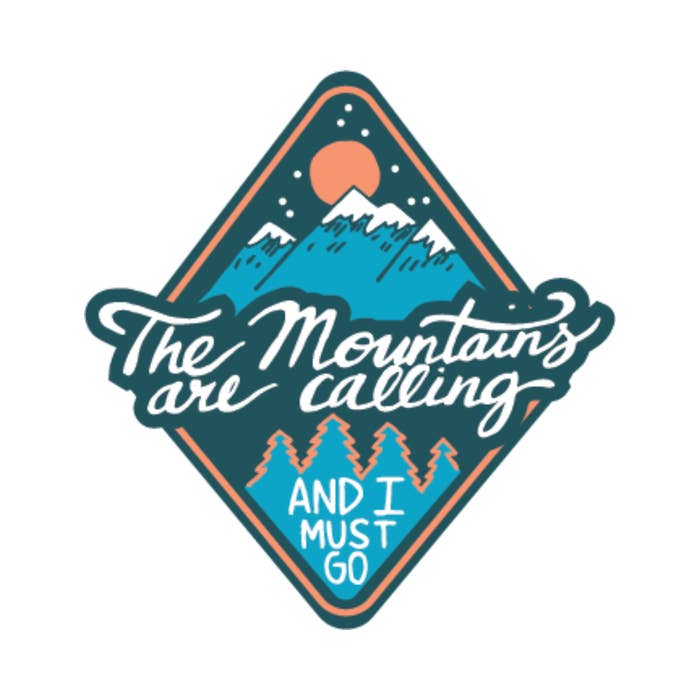 The Mountains are Calling and I Must Go Vinyl Sticker