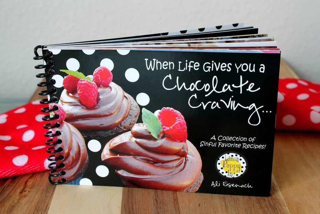 When Life Gives You a Chocolate Craving Recipe Book