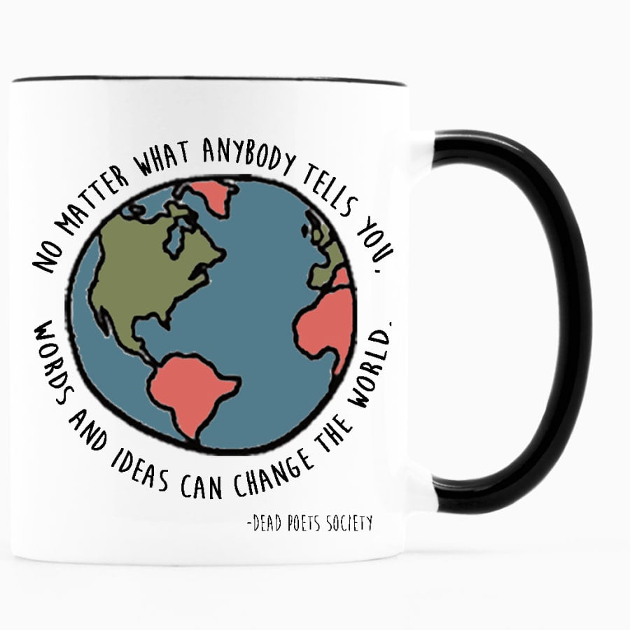 No Matter What Anybody Tells You Mug (11 oz.)