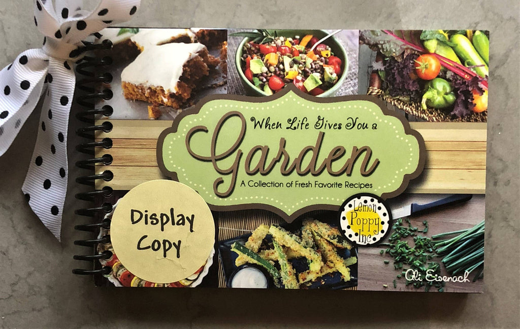 When Life Gives You a Garden Recipe Book