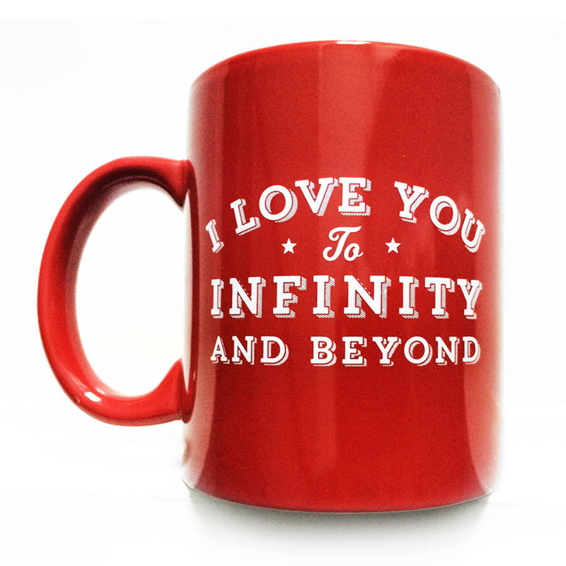 I Love You to Infinity And Beyond Mug - Red