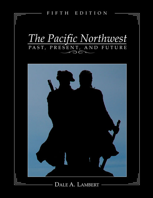 The Pacific Northwest: Past, Present and Future
