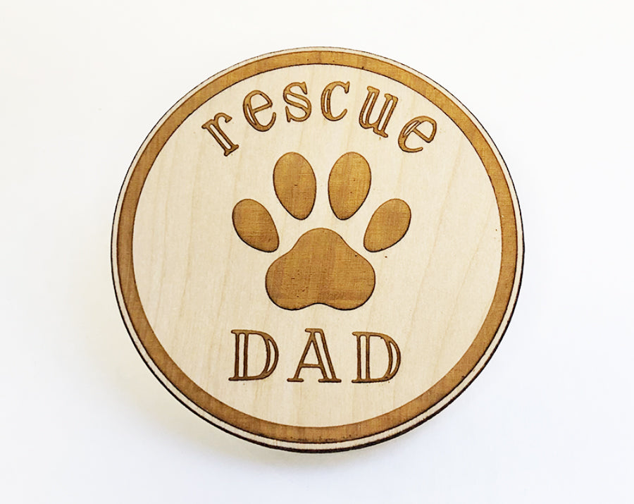 Rescue Dad Wooden Magnet