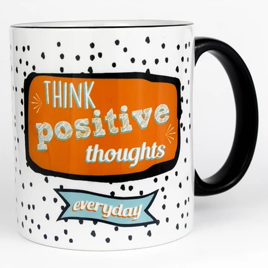 Think Positive Thoughts Mug (11 oz.)