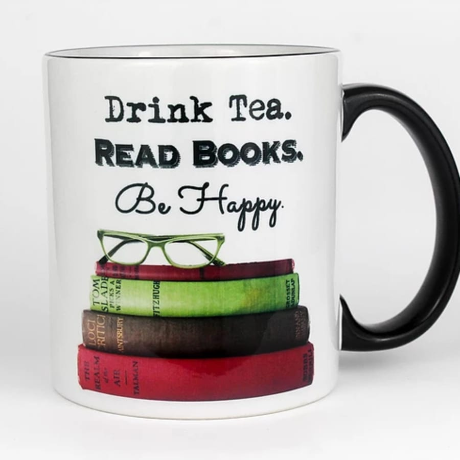 Drink Tea Read Books Be Happy Mug (11 oz.)