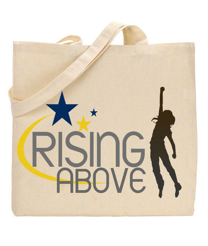 Rise above tote bag - as seen on The Q Show