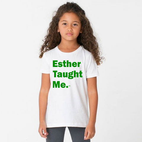 Esther Taught Me. Kids T-Shirt