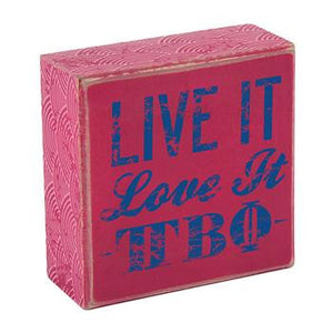 Live It Love It Plaque - Pi Beta Phi
