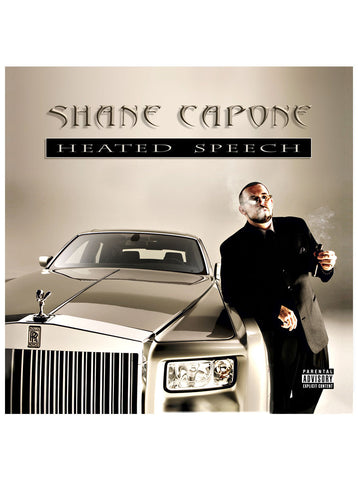 SHANE CAPONE - HEATED SPEECH (DELUXE EDITION)