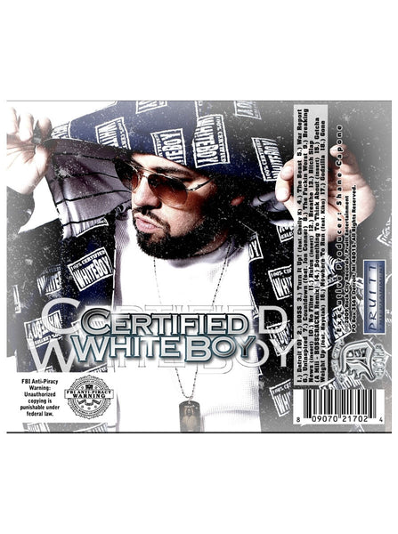 SHANE CAPONE - CERTIFIED WHITEBOY (DELUXE EDITION)