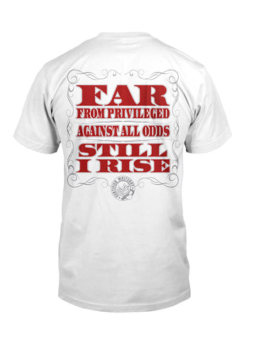 POOR WHITE TRASH / STILL I RISE TEE