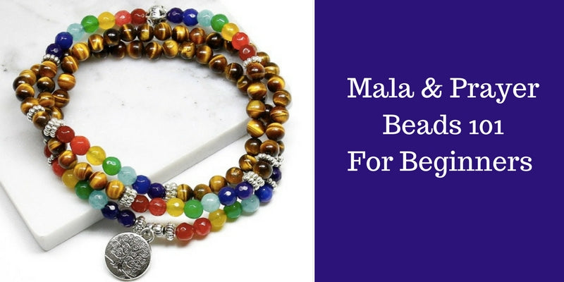 Mala and Prayer Beads For Beginners