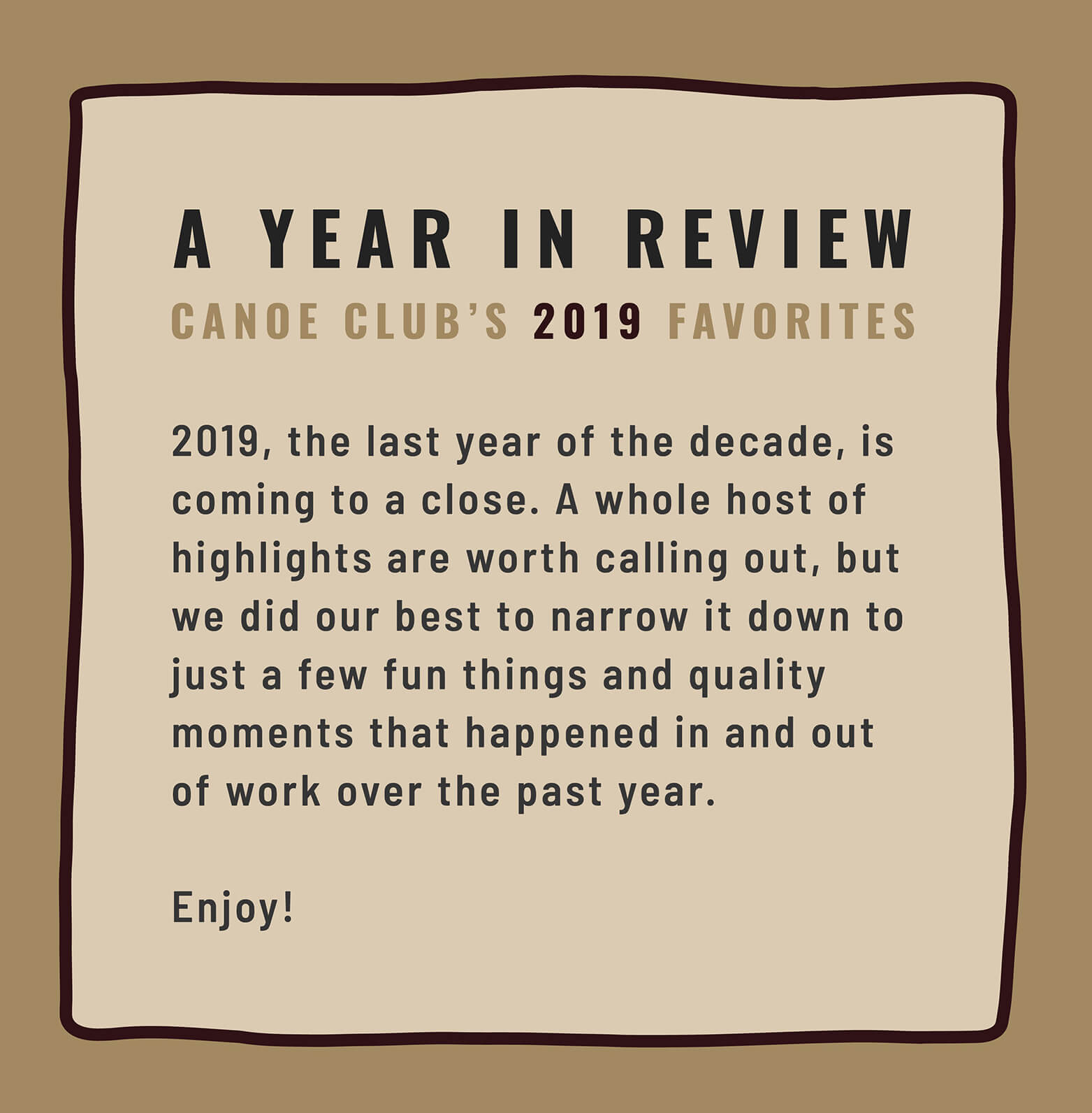 End of the Year Favorites: 2019