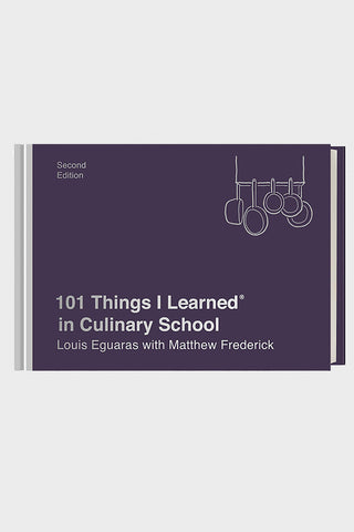 101 Things I Learned in Culinary School (2nd Edition)