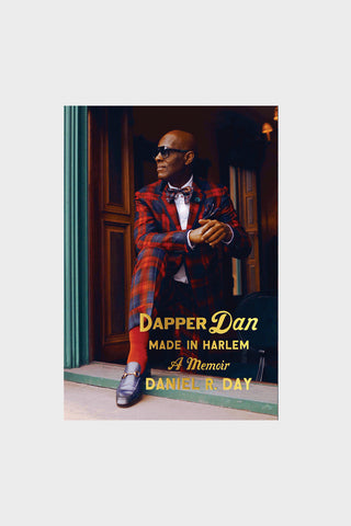 Dapper Dan: Made in Harlem - A Memoir