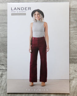 True Bias Lander Pant and Short Sewing Patterns - Cotton Reel Studio