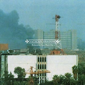 Vatican Shadow - Remember Your Black Day - CD