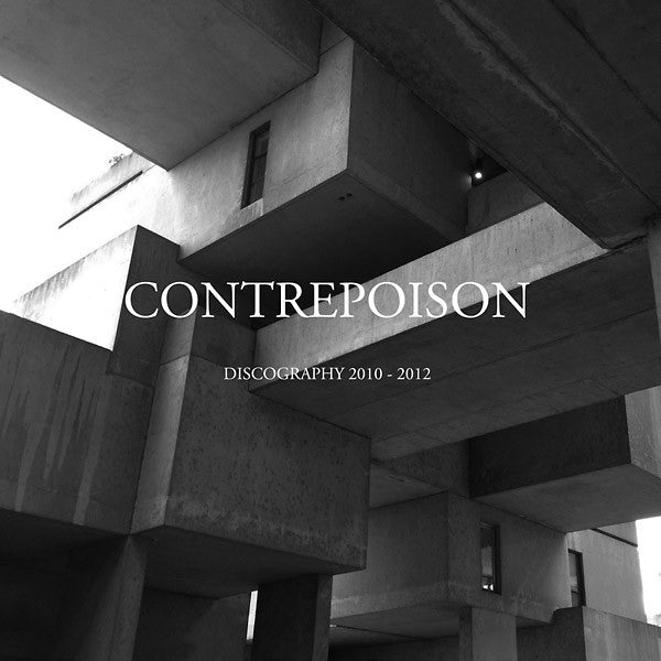 Contrepoison: Discography 2010-1012 Double LP