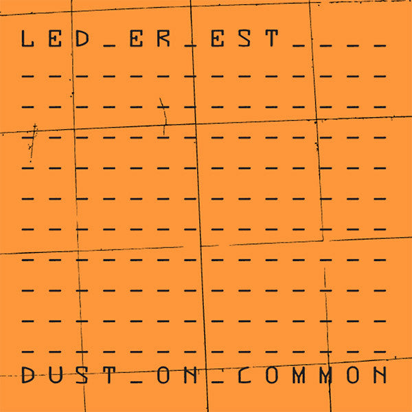 LED ER EST - Dust On Common LP vinyl