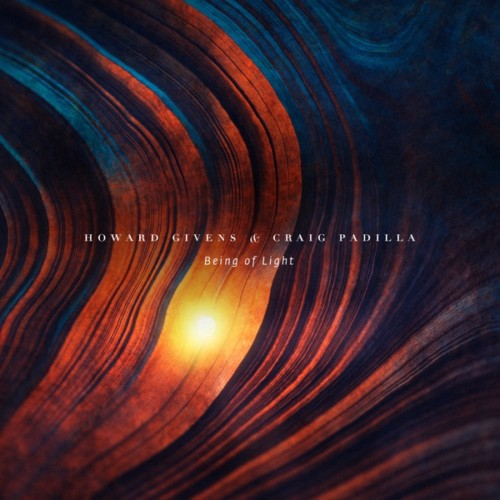 HOWARD GIVENS / CRAIG PADILLA BEING OF LIGHT CD
