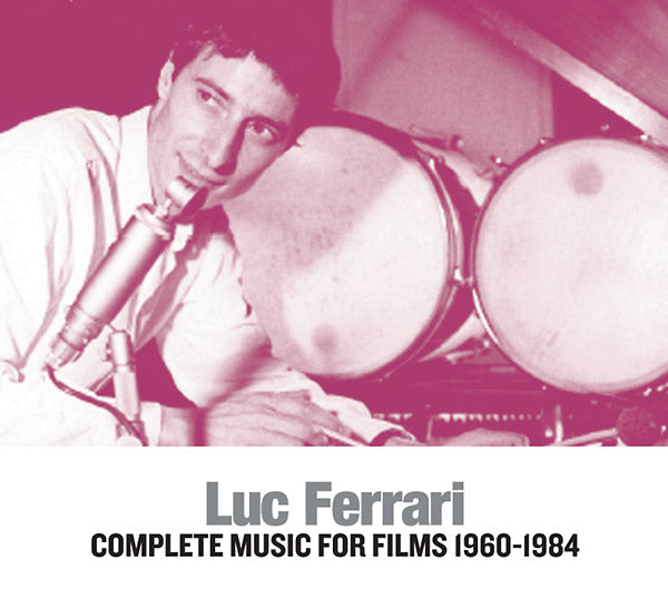 Luc Ferrari: Complete Music For Films  3 CD Set
