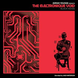 Adrian Younge Presents The Electronique Void CD