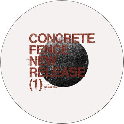 Concrete Fence  - New Release (1) EP 12""