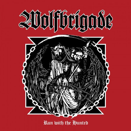 Wolfbrigade – Run With The Hunted - Red Vinyl (LP)