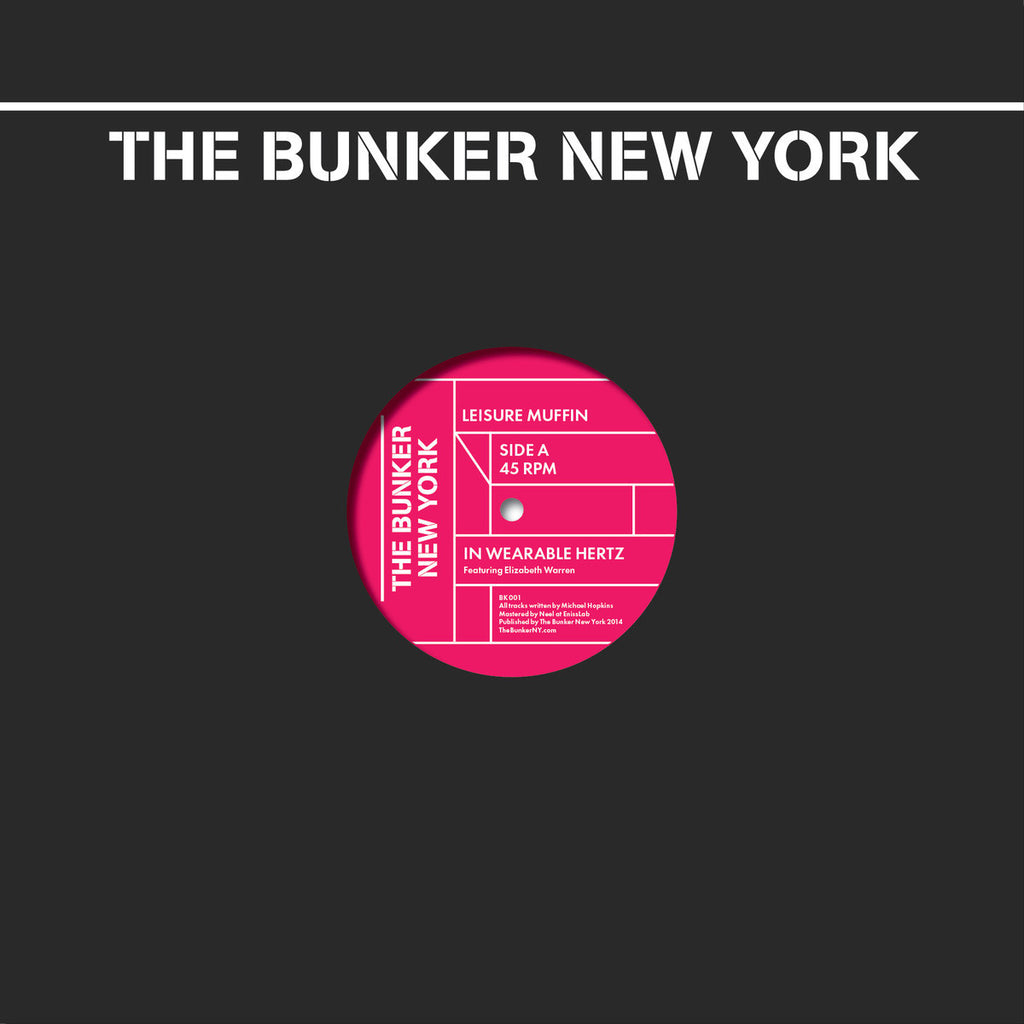 LEISURE MUFFIN - The Bunker New York 001 / 12""