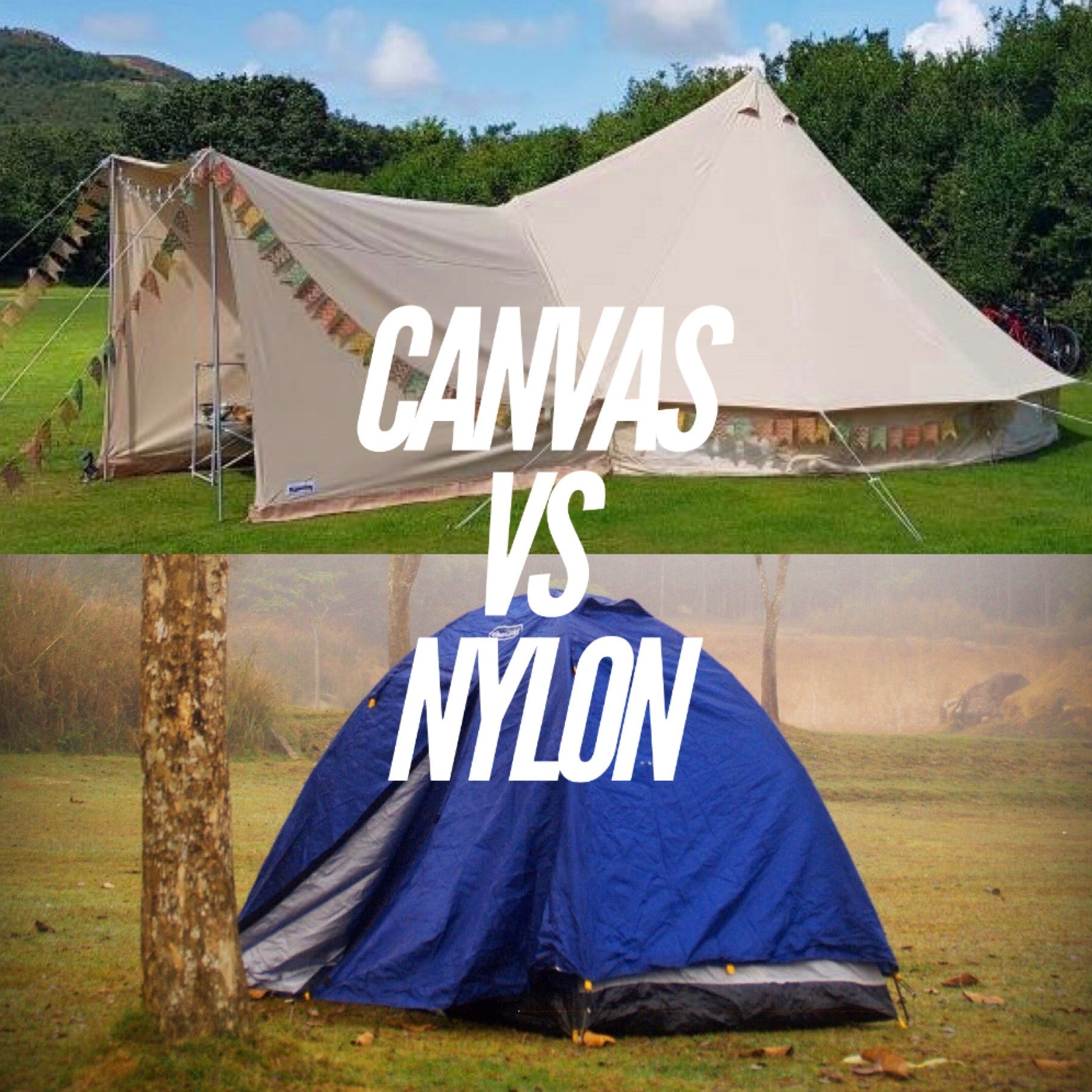 "A canvas and a nylon tent with the text ""Canvas vs nylon"""