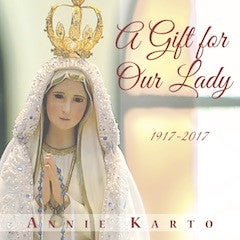 A Gift for Our Lady CD