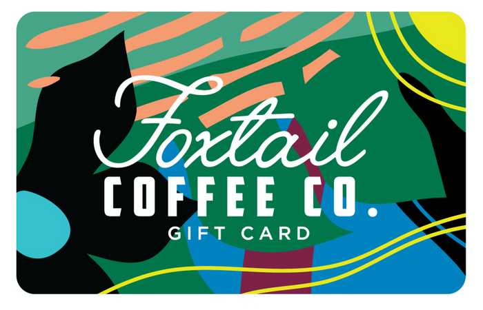 Foxtail Coffee Gift Card
